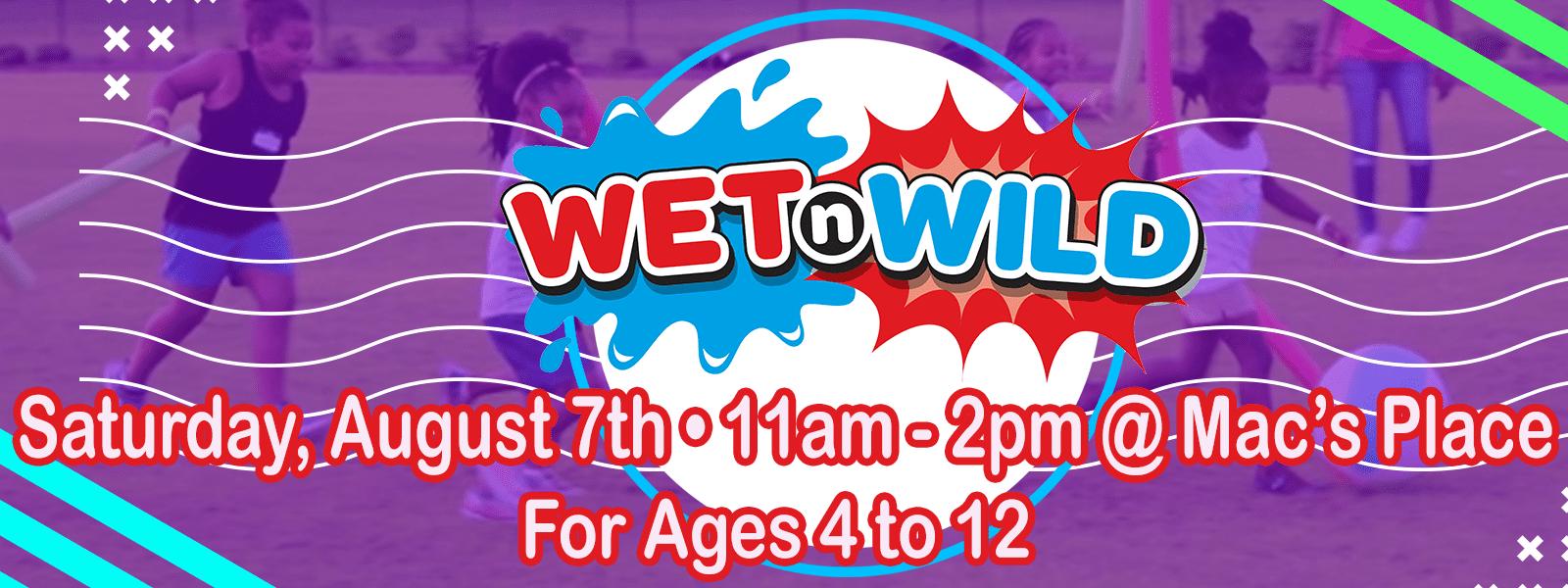 Wet & Wild Kidz Bash